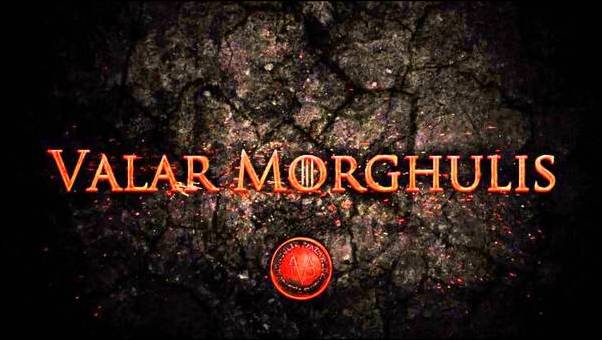 Valar Morghulis GOT Riddle